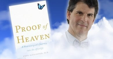 """Proof of Heaven"" Did Famous Harvard Brain Surgeon, Dr. Eben Alexander, Meet The Virgin Mary During His Extraordinary ""Near-Death-Experience""?"