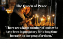 """Our Lady the Queen of Peace: """"There are a large number of souls who have been in purgatory for a long time because no one prays for them."""""""