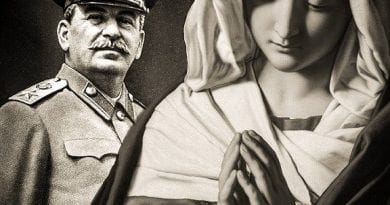 "Russia, Fatima, and when Stalin had a revelation from the Madonna… Stalin was afraid of a ""warning"" arrived precisely from Our Lady, through the testimony of a Lebanese mystic"""