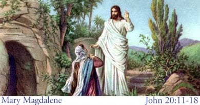 Tuesday 3rd April 2018… Today's Holy Gospel of Jesus Christ according to Saint John 20:11-18.
