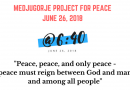 "Project @ 6:40 – 37th Anniversary of Our Lady's first message for the world..""Peace, peace, peace and only peace. Peace must reign between God and man and between men.""..Please say a prayer for peace today"