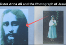 "The prophecy of Sister Anna Ali and the Photograph of Jesus… ""This is the hour of the Apocalypse""."