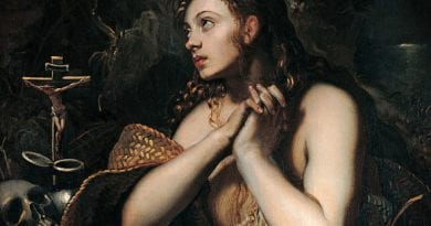 SUNDAY, JULY 22..The New Feast of Saint Mary Magdalene …Was She a Prostitute and Why It Really Does Not Matter