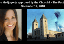 Is Medjugorje approved by the Church?…Powerful Words From Christine Watkins