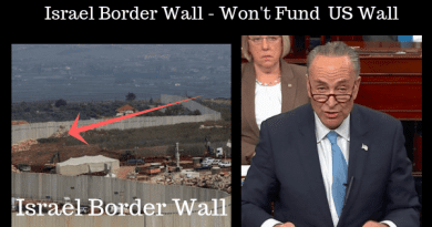 How Can This Happen in America? Schumer Sponsors Bill Criminalizing Speech Critical Of Israel (Including Criticizing Isreal's Border Wall) As He Refuses to Fund USA Border Wall Keeping US Citizens Out of Work