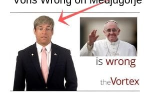 Catholic Media Misses Mark- More Misleading  News from Michael Voris and Catholic Media on Medjugorje…