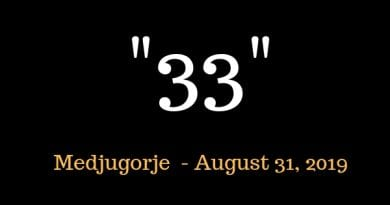 """Medjugorje: """"33"""" Seer Describes People in Heaven: """"They are all the same age. No one in Heaven is older than the age of Christ."""""""