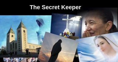"Medjugorje: The Secret Keeper – The Keeper of the Biggest Secret in the World:  ""Woe to those who wait for the Sign to be converted… Yes! I know when the permanent sign will come."""