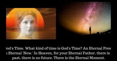 """How long is forever""…Jesus explains ""the unchangeable Time of Heaven""  to Maria Valtorta –Rare Powerful video…"