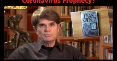 "Coronavirus Prophecy? – Catholic novelist Dean Koonts' 1981 political thriller was about the spread of a lethal virus called 'Wuhan 400' ""The Eye of Darkness"""