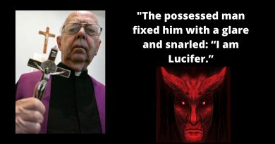 "How exorcist priest came face-to-face with the devil himself -""The possessed man fixed him with a glare and snarled: ""I am Lucifer."""