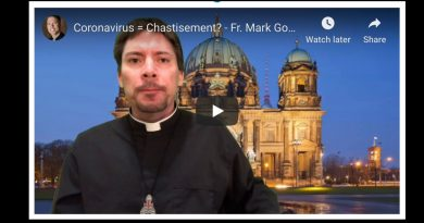 Fr. Goring – Coronavirus = Chastisement?   —7 of your latest coronavirus questions, answered