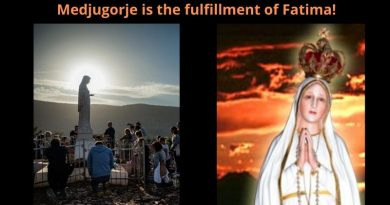 """Our Lady Connects Fatima to Medjugorje ..""""From Fatima, the situation is very serious!"""