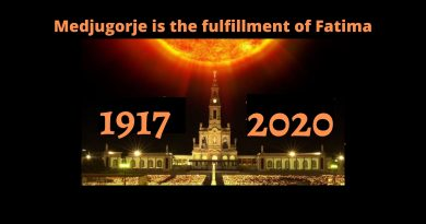 "May 13, 2020 The Fatima Anniversary and Medjugorje.- Today we see ""The Great Prophecy"" unfolding."