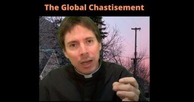 Focus During Global Chastisement – Fr. Mark Goring