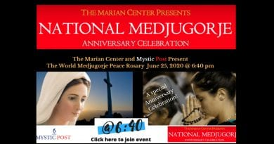 Marian-Center Presents National Medjugorje Anniversary Celebration – Join us online! 1:30pm EDT ​JUNE 25th – Washington, D.C.