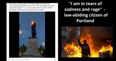 """I am in tears of sadness and rage – They have made the city of Portland a war zone and now they have decided to tear down a statue of George Washington."" ""Genocidal Colonist"""