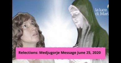 "Reflections on June 25, 2020 anniversary message – Medjugorje: Mary intercedes for us like at the wedding at Cana. ""Your life is passing and, without God, does not have meaning."""