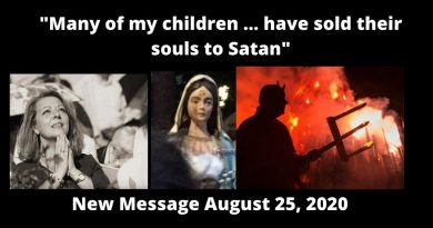 "Seer Warns in new message August 25, 2020 : Gisella Cardia – ""Many of my children will turn away, because they have sold their souls to Satan…Everything is Heading Towards Self-Destruction."""