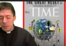 "Powerful Words from Fr. Goring about ""THE GREAT RESET"" 600,000 views"