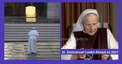 "Sr. Emmanuel Looks Ahead to 2021: ""It will be a dramatic time that will reveal things and hearts. Evil will show its claws and its fierce face. The imminent Time of the Medjugorje Secrets will be a huge manifestation of God's mercy. Men will be placed before a choice."""