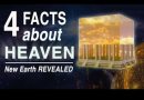 "4 Facts about Heaven Many Don't Know (New Earth Revealed) ""Long for Heaven"""