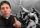 "Fr. Mark Goring's Powerful message:  Joan of Arc and Covid-19 – ""You have been given a mission in life and you have put it aside!"""