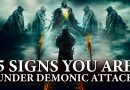 Five Signs of Your are under Demonic Attack