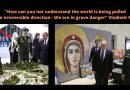 "March 18th and ""Great Prophecy of Medjugorje"" –   Putin and the Russian Orthodox Church's Mysterious Integration into ""Every facet of Russia's armed forces"""