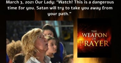 "Medjugorje March 3, 2021 ""Satan's perfidious plots""…Our Lady: ""Watch! This is a dangerous time for you. Satan will try to take you away from this path."" Satan's plan is to destroy the world, this is why Our Lady comes."