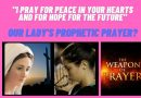 """This virus is evil, it doesn't come from God. I am convinced this situation won't last long.""  ..Our Lady: ""I pray for hope for the future""  As Covid-19 cases plunge, did February 25 message with prophetic prayer come true?"