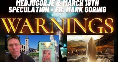 Medjugorje & The Mystery of March 18th  and the Biblical significance of the number 40- Fr. Mark Goring (New)