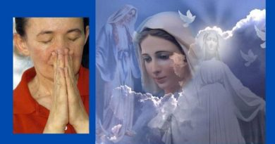 An Important Message from Vicka March 17, 2021: Seer Says Many People Pray the Wrong Way…Here is How Our Lady Wants us to Pray