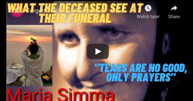 "Purgatory Mystic: What a soul sees at their funeral…""Tears are useless, only prayers!"""