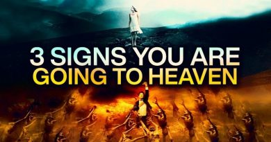 3 Signs You Are Going To Heaven |This May Surprise You